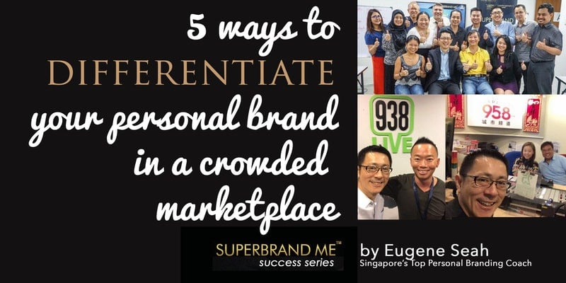 differentiate your personal brand in a crowded marketplace