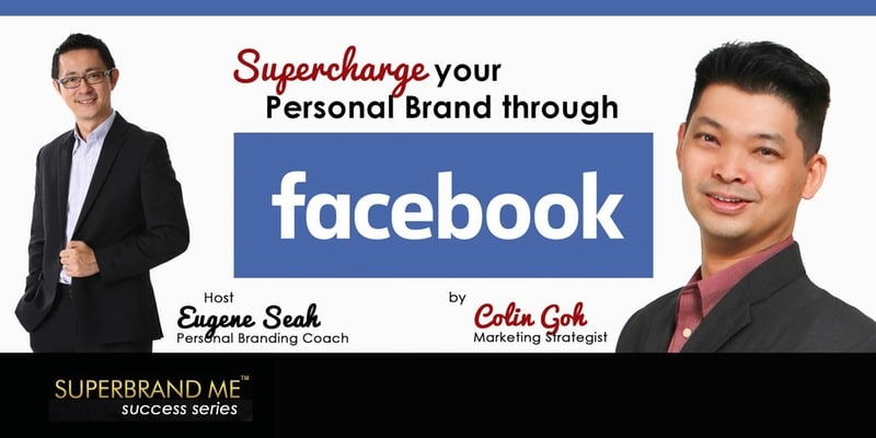 Supercharge your Personal Brand through Facebook
